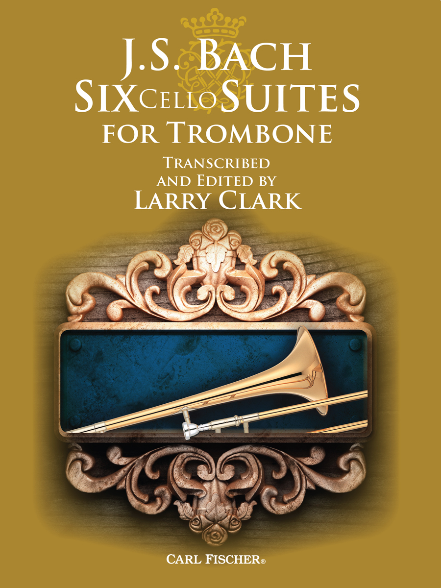 6 cello suites (arr. Larry Clark)(trb solo)